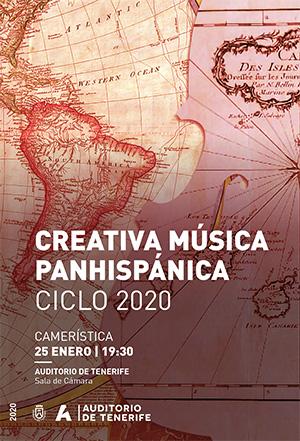 Programa de mano - 25 de enero de 2020, CREATIVA MÚSICA PANHISPÁNICA CICLO 2020